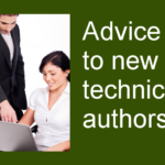 What Advice Would You Give To New Technical Authors?